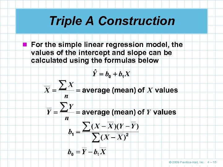 Triple A Construction n For the simple linear regression model, the values of the