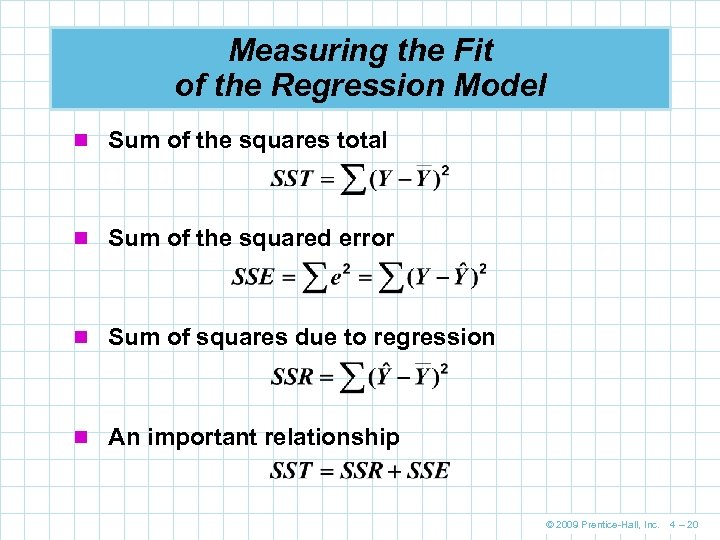Measuring the Fit of the Regression Model n Sum of the squares total n
