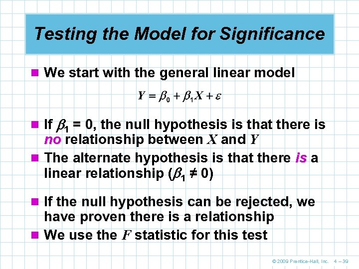 Testing the Model for Significance n We start with the general linear model n