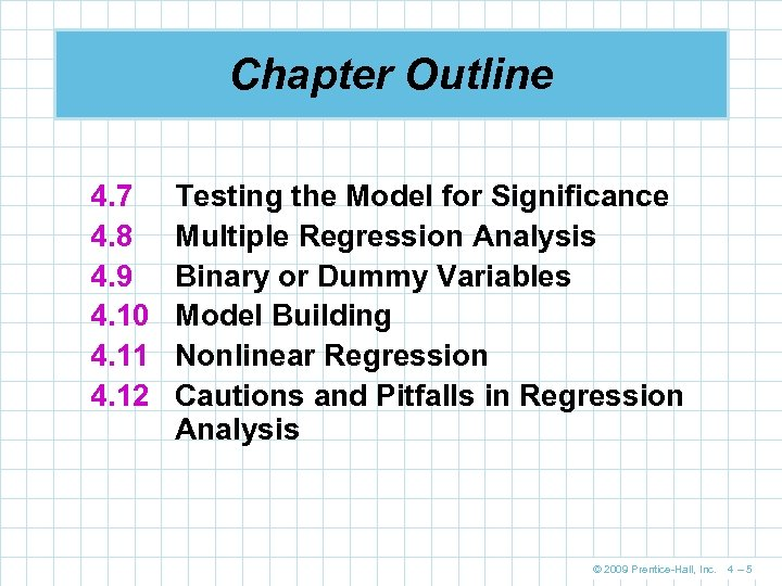 Chapter Outline 4. 7 4. 8 4. 9 4. 10 4. 11 4. 12