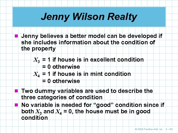 Jenny Wilson Realty n Jenny believes a better model can be developed if she