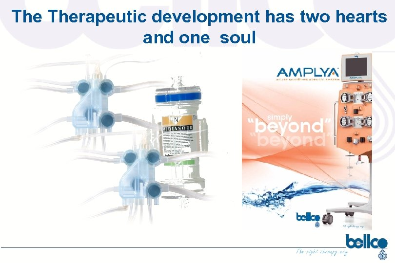 The Therapeutic development has two hearts and one soul