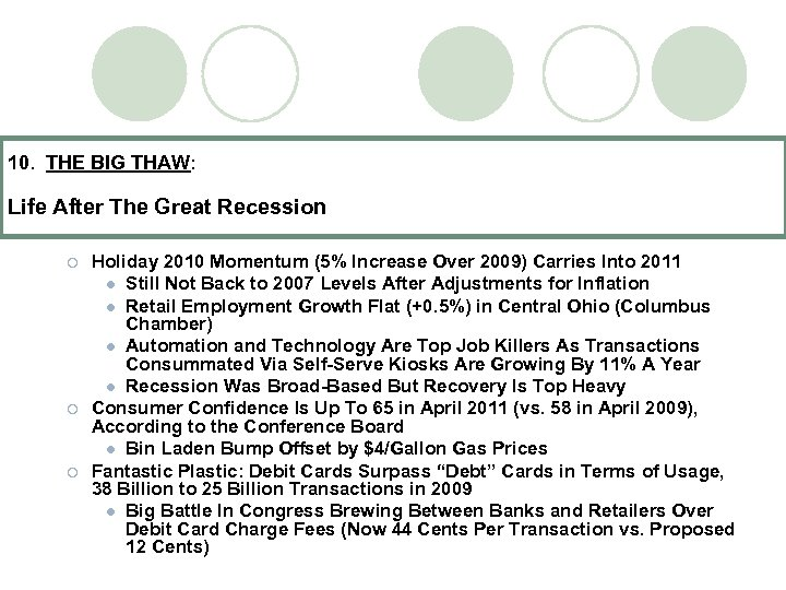 10. THE BIG THAW: Life After The Great Recession ¡ ¡ ¡ Holiday 2010