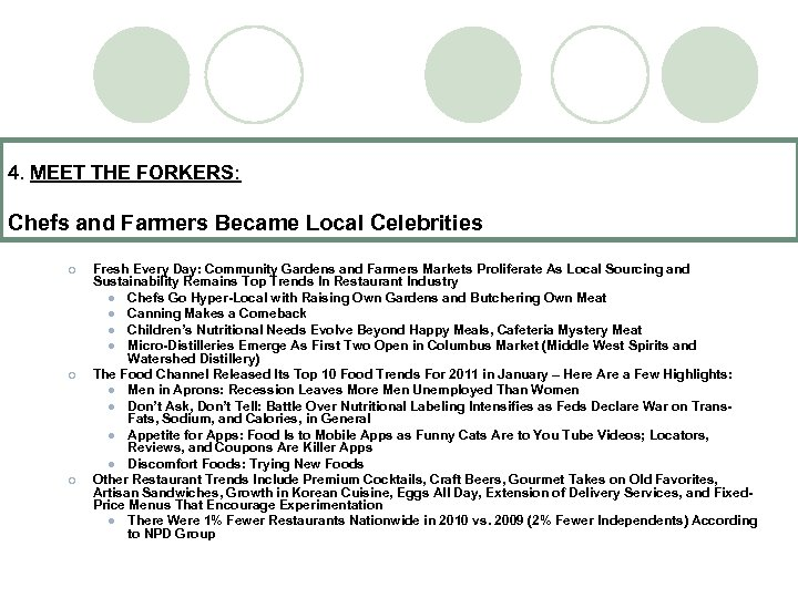4. MEET THE FORKERS: Chefs and Farmers Became Local Celebrities ¡ ¡ ¡ Fresh