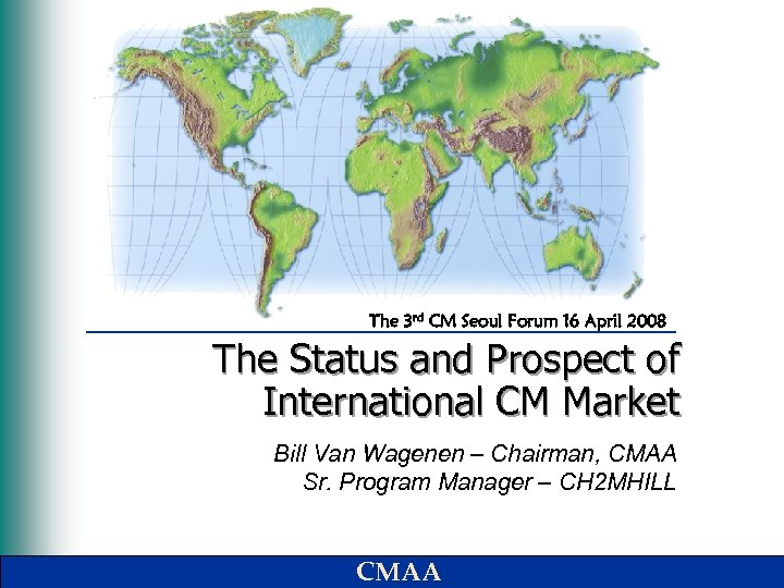 The 3 rd CM Seoul Forum 16 April 2008 The Status and Prospect of
