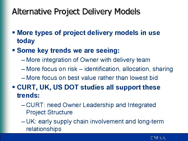Alternative Project Delivery Models § More types of project delivery models in use today
