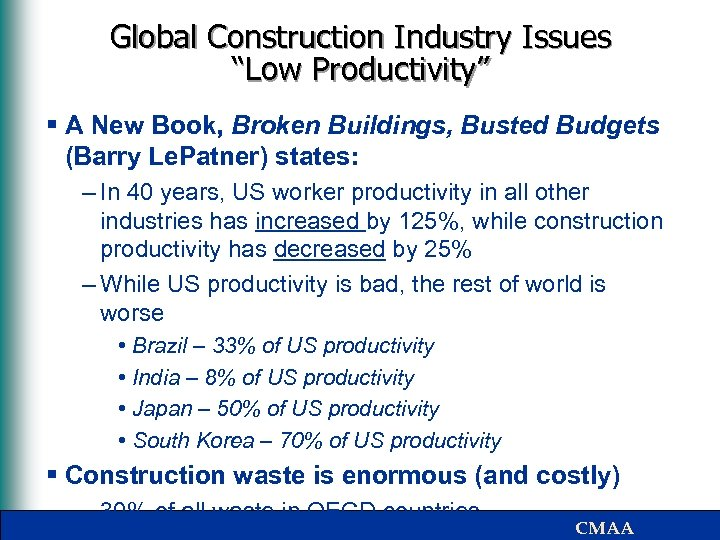 """Global Construction Industry Issues """"Low Productivity"""" § A New Book, Broken Buildings, Busted Budgets"""