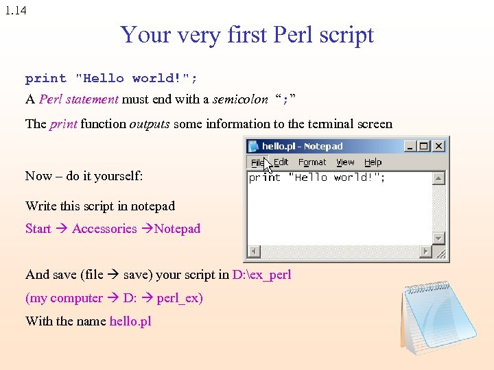 1. 14 Your very first Perl script print
