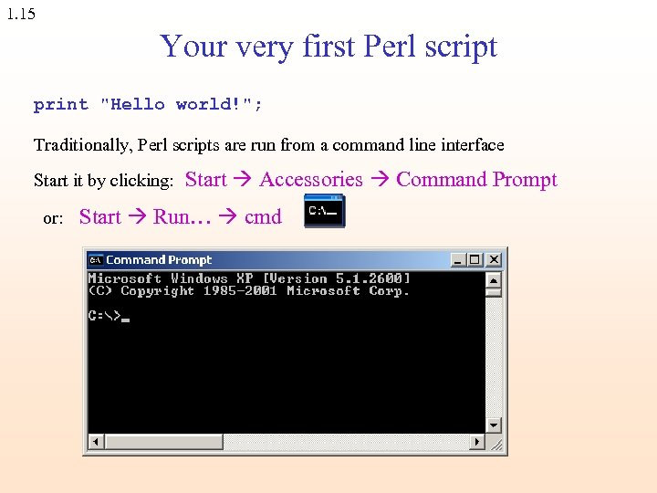 1. 15 Your very first Perl script print