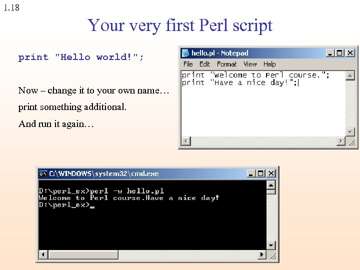 1. 18 Your very first Perl script print