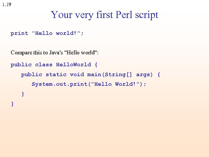 1. 19 Your very first Perl script print
