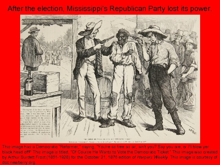 After the election, Mississippi's Republican Party lost its power. This image has a Democratic