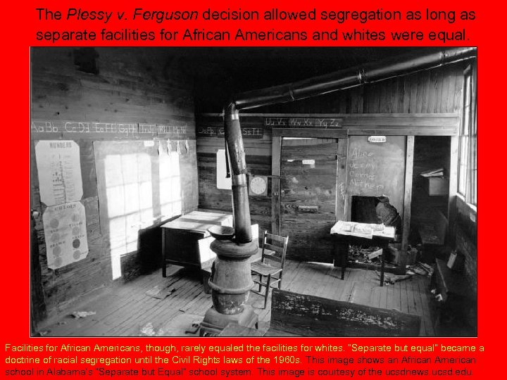 The Plessy v. Ferguson decision allowed segregation as long as separate facilities for African