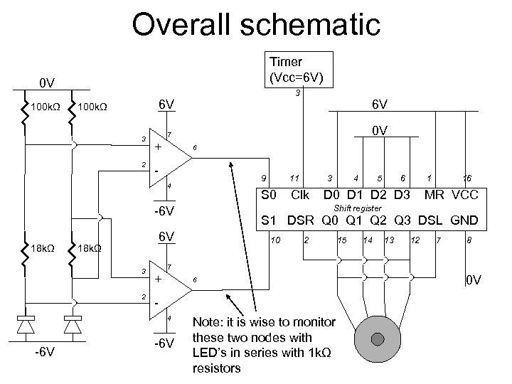 Overall schematic Timer (Vcc=6 V) 0 V 100 kΩ 3 6 V 100 kΩ