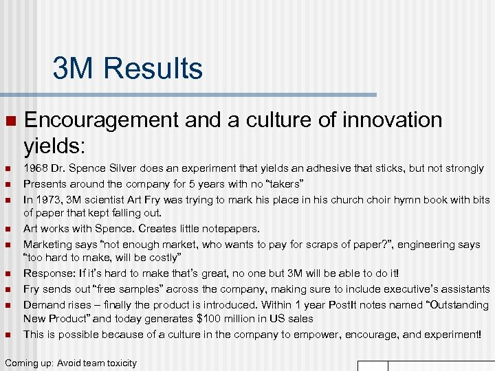 3 M Results n n n n n Encouragement and a culture of innovation