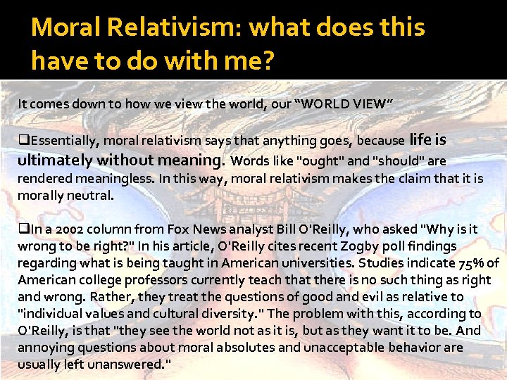 Moral Relativism: what does this have to do with me? It comes down to