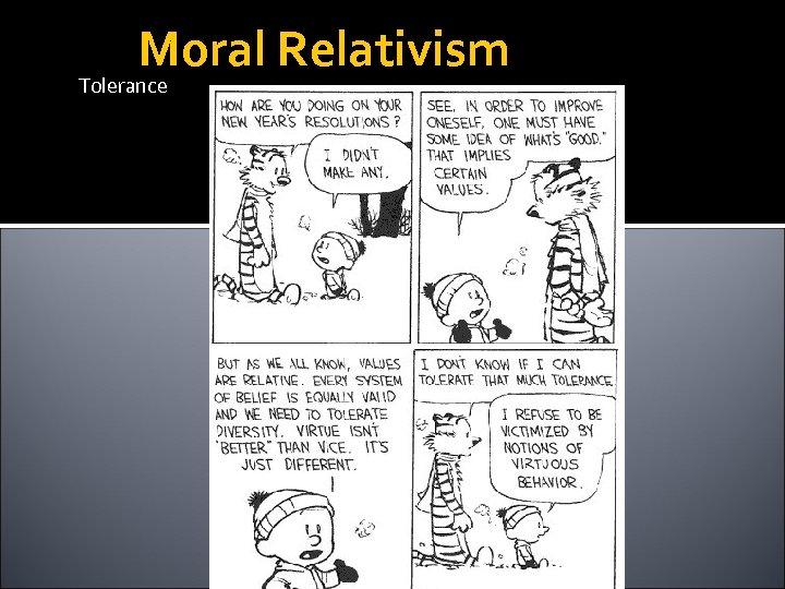 Moral Relativism Tolerance