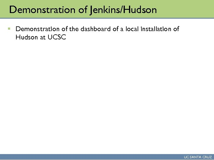 Demonstration of Jenkins/Hudson § Demonstration of the dashboard of a local installation of Hudson
