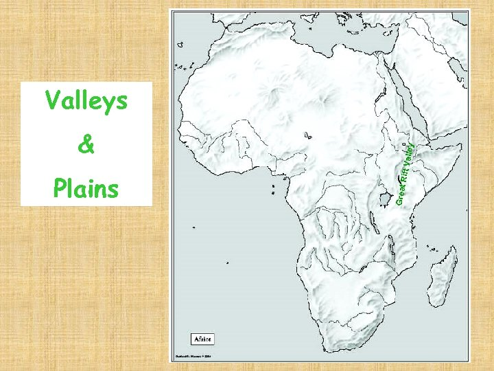 Plains ley Rift Va l & Great Valleys