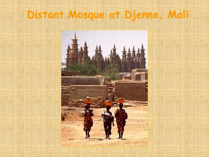 Distant Mosque at Djenne, Mali