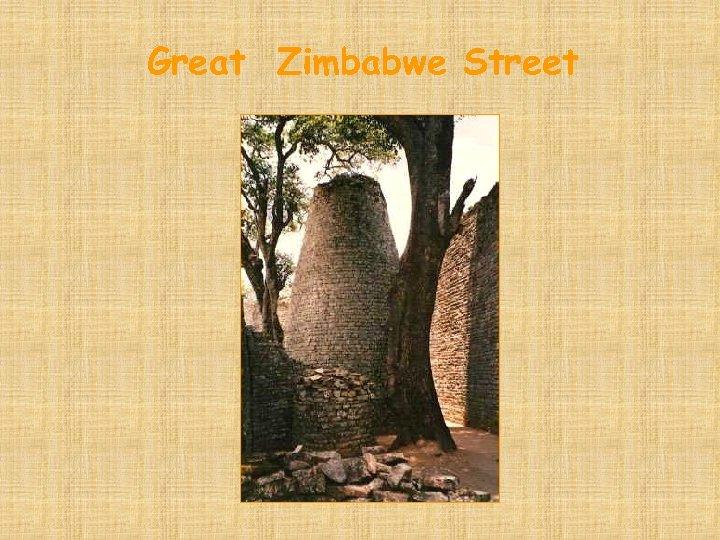 Great Zimbabwe Street