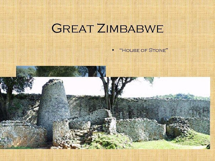 """Great Zimbabwe • """"House of Stone"""""""