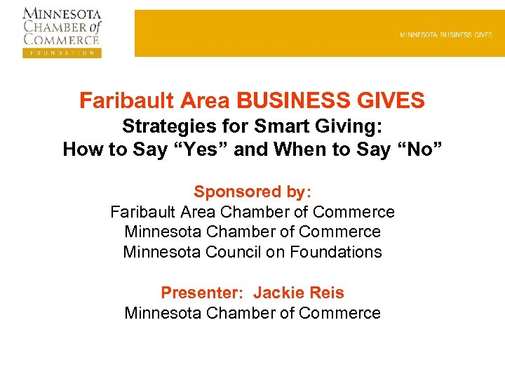 "Faribault Area BUSINESS GIVES Strategies for Smart Giving: How to Say ""Yes"" and When"