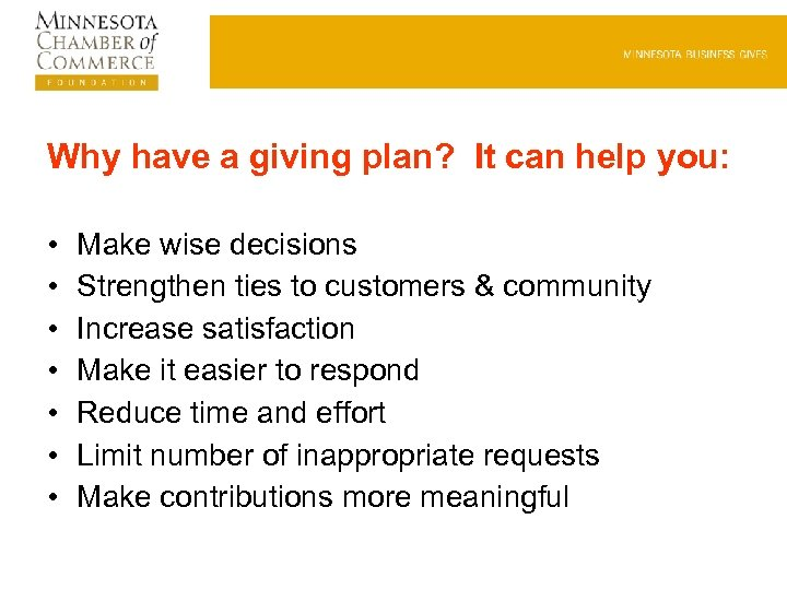 Why have a giving plan? It can help you: • • Make wise decisions