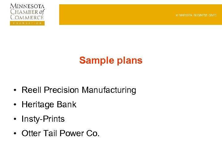 Sample plans • Reell Precision Manufacturing • Heritage Bank • Insty-Prints • Otter Tail