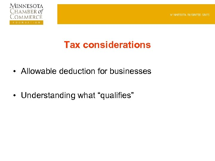 "Tax considerations • Allowable deduction for businesses • Understanding what ""qualifies"""
