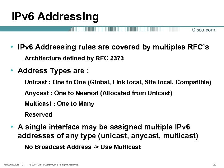 IPv 6 Addressing • IPv 6 Addressing rules are covered by multiples RFC's Architecture