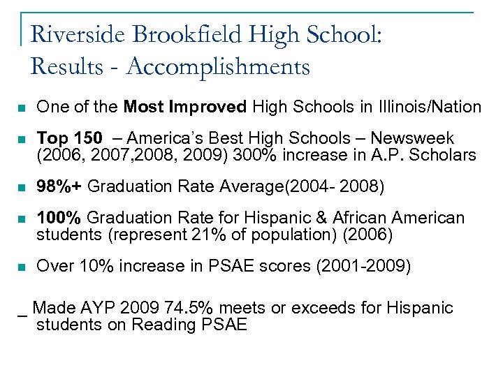 Riverside Brookfield High School: Results - Accomplishments n One of the Most Improved High