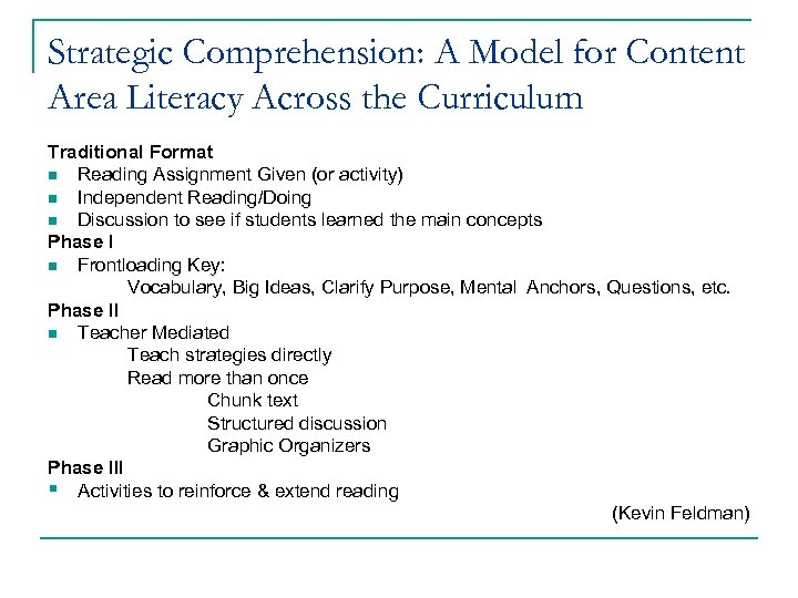 Strategic Comprehension: A Model for Content Area Literacy Across the Curriculum Traditional Format n