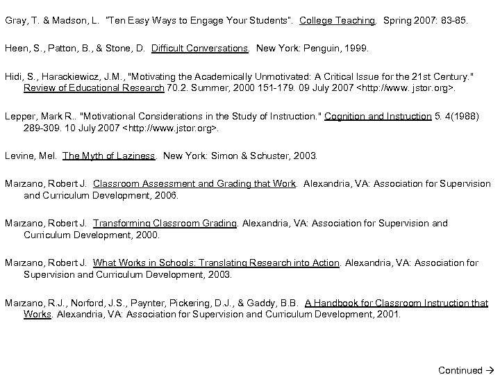 """Gray, T. & Madson, L. """"Ten Easy Ways to Engage Your Students"""". College Teaching."""