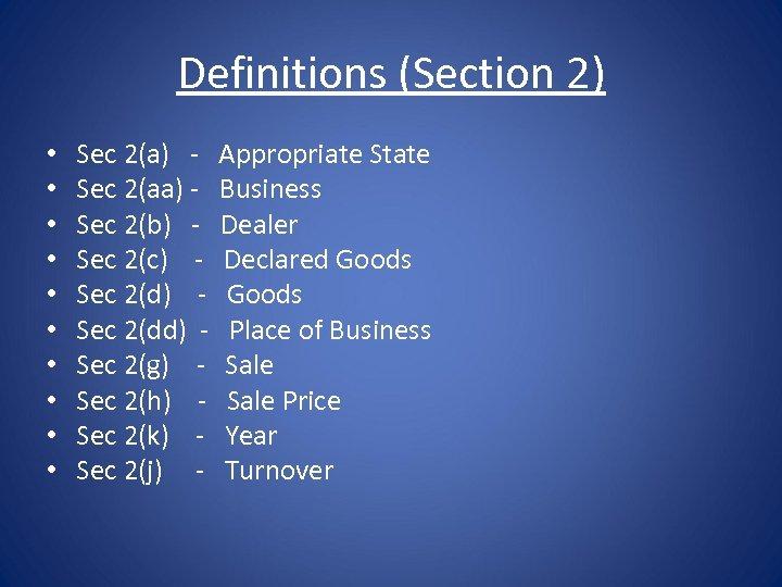 Definitions (Section 2) • • • Sec 2(a) Sec 2(aa) Sec 2(b) Sec 2(c)