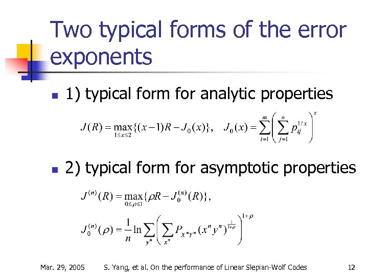 Two typical forms of the error exponents n 1) typical form for analytic properties