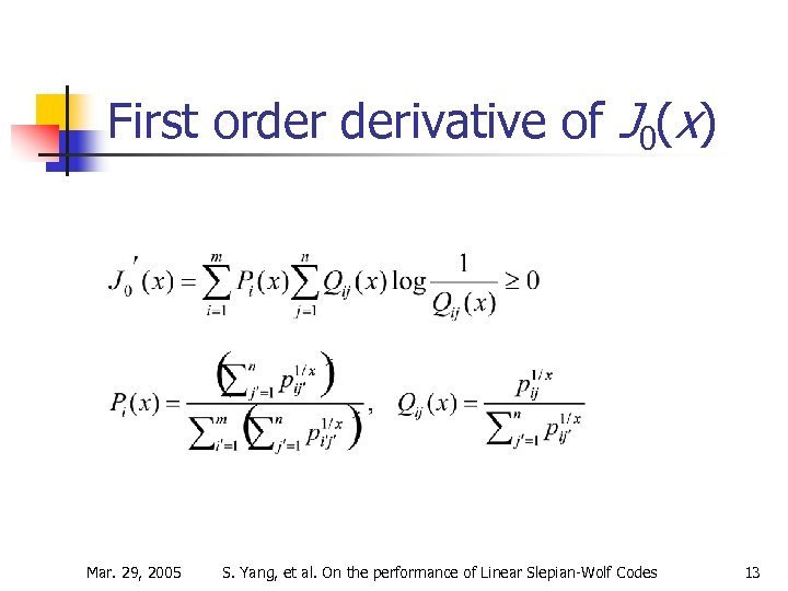 First order derivative of J 0(x) Mar. 29, 2005 S. Yang, et al. On