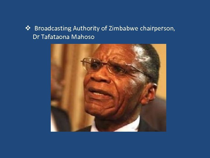 v Broadcasting Authority of Zimbabwe chairperson, Dr Tafataona Mahoso