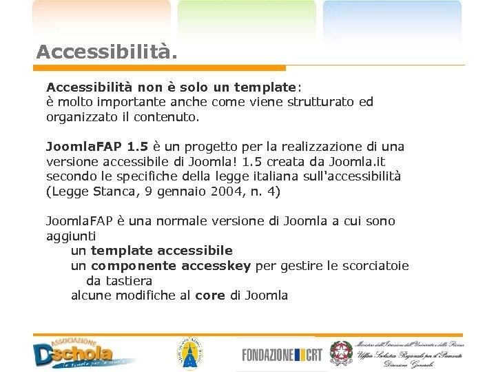 Accessibilità non è solo un template: è molto importante anche come viene strutturato ed