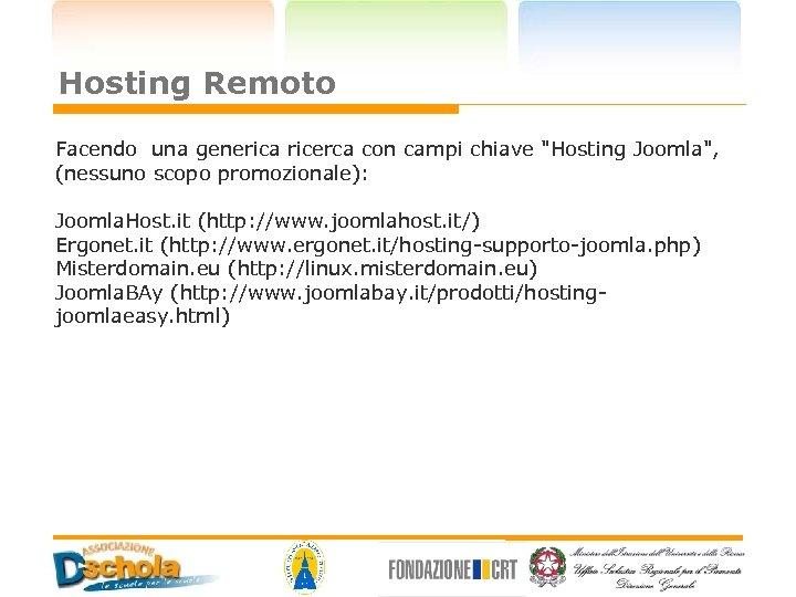 Hosting Remoto Facendo una generica ricerca con campi chiave