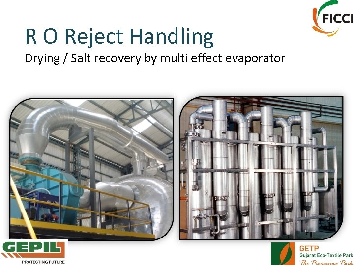 R O Reject Handling Drying / Salt recovery by multi effect evaporator