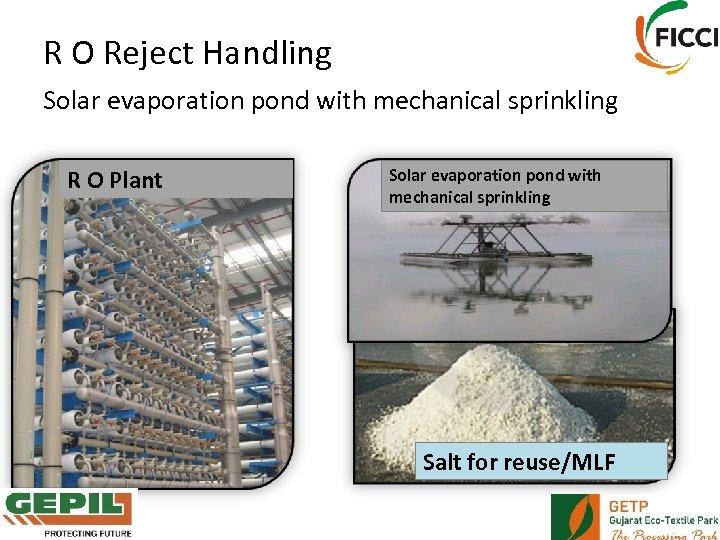 R O Reject Handling Solar evaporation pond with mechanical sprinkling R O Plant Solar