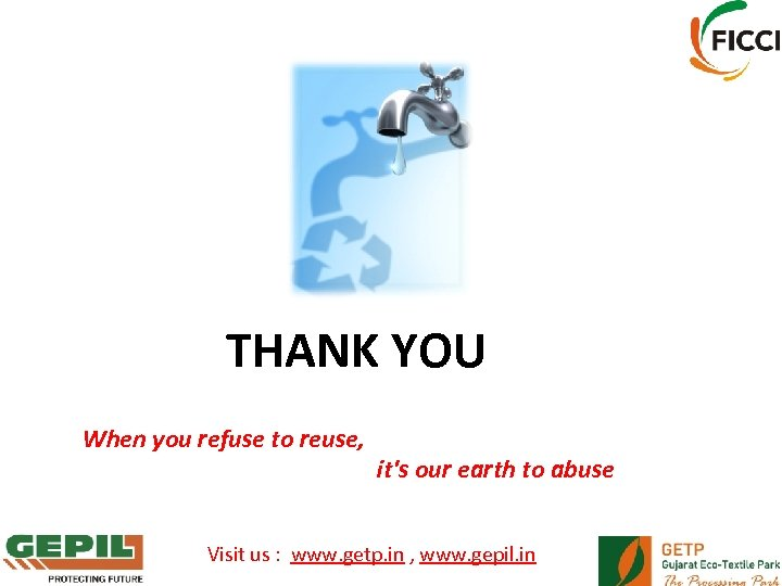 ﺷﻜﺮﺍ ﻟﻚ THANK YOU When you refuse to reuse, it's our earth to