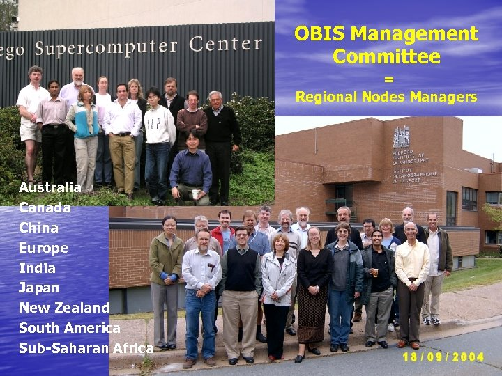 OBIS Management Committee = Regional Nodes Managers Australia Canada China Europe India Japan New