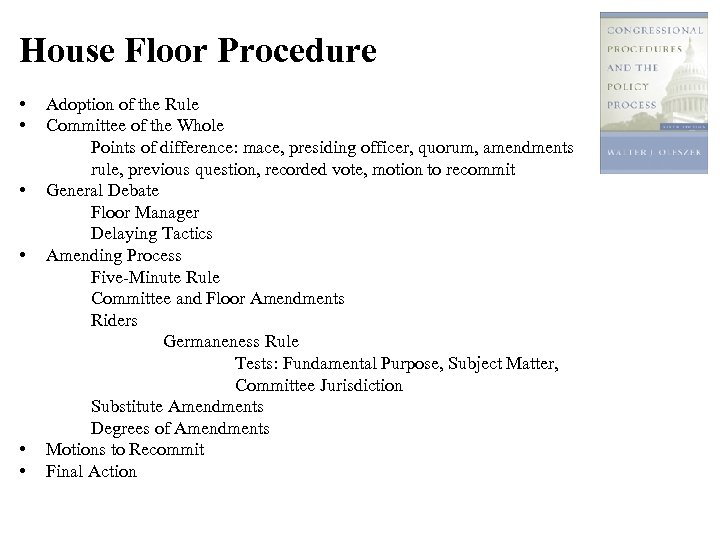 House Floor Procedure • • • Adoption of the Rule Committee of the Whole