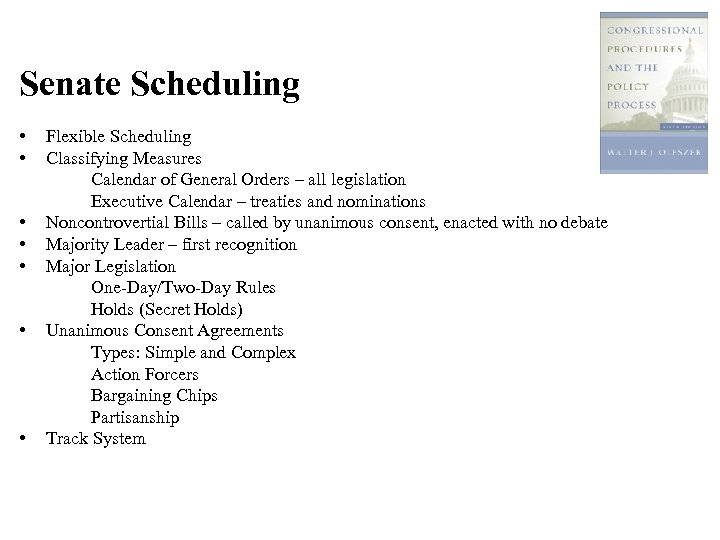 Senate Scheduling • • Flexible Scheduling Classifying Measures Calendar of General Orders – all