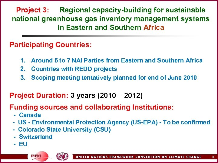 Project 3: Regional capacity-building for sustainable national greenhouse gas inventory management systems in Eastern
