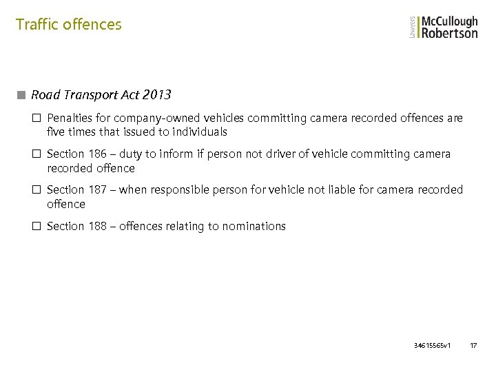 Traffic offences ■ Road Transport Act 2013 □ Penalties for company-owned vehicles committing camera