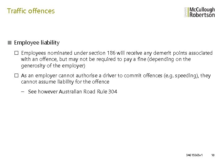 Traffic offences ■ Employee liability □ Employees nominated under section 186 will receive any