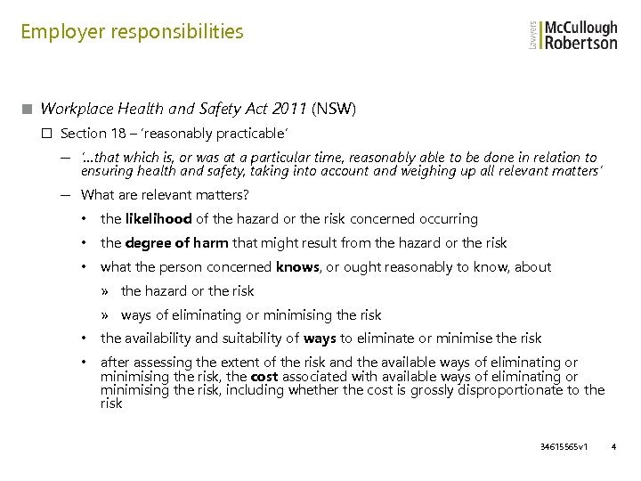Employer responsibilities ■ Workplace Health and Safety Act 2011 (NSW) □ Section 18 –